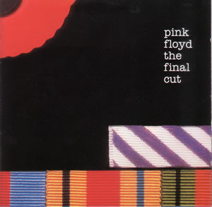 Front cover of Pink Floyd's last album with Roger Waters The Final Cut
