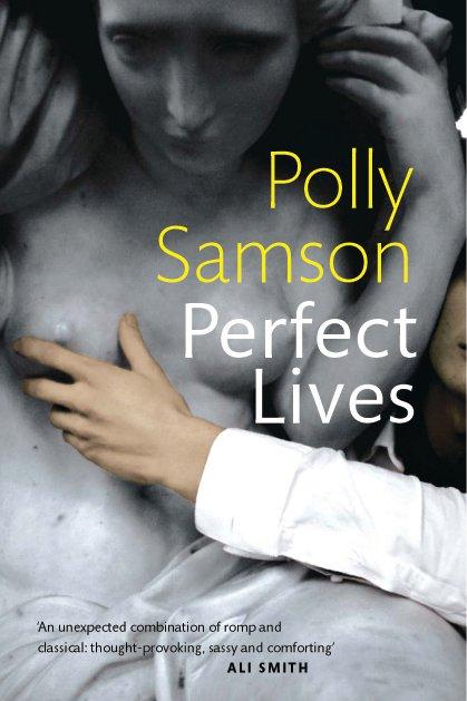 Polly Samson Perfect Lives Book