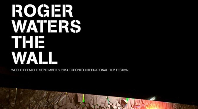 Roger Waters The Wall Live Film 2014 – Film Premiere