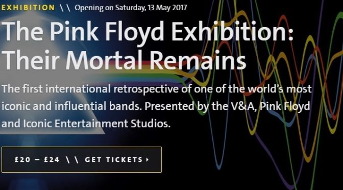 Pink Floyd V&A Exhibition Their Mortal Remains 2017