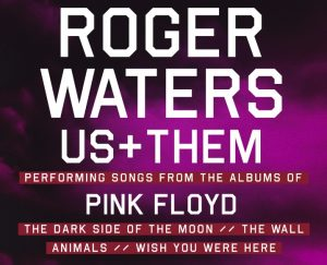 Roger Waters Us and Them Tour 2017
