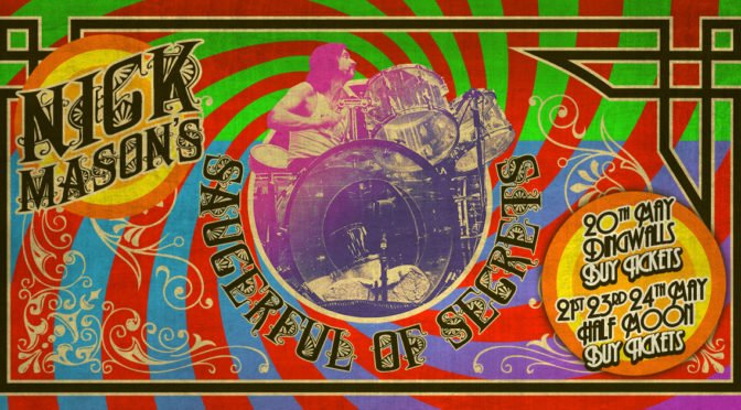 Nick Mason's Saucerful Of Secrets Tour 2018 – Tickets Available