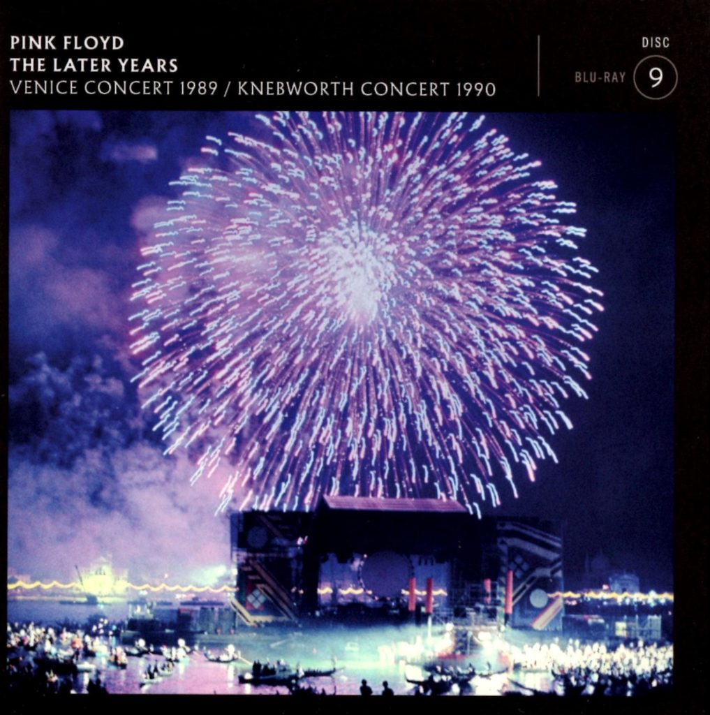 Pink Floyd Later Years - Disc 9 - Venice Concert 1989 & Knebworth Concert 1990