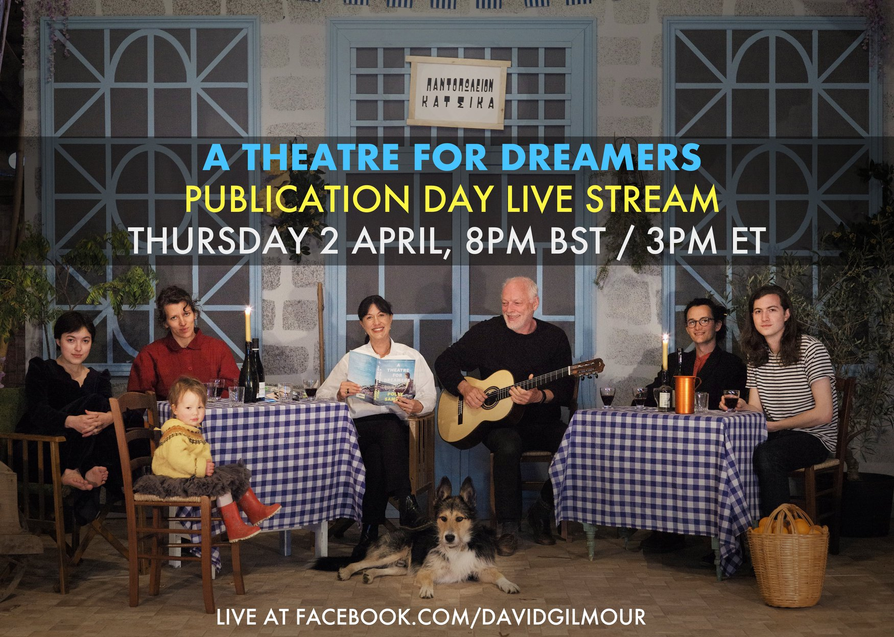 Polly Samson, David Gilmour, Crosby the Dog and Family - Facebook Live Stream - A Theatre for Dreamers