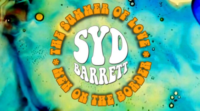 Syd Barrett: The Summer of Love Concert in Sweden 2020