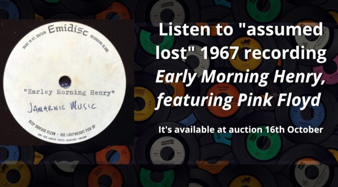 Early Morning Henry featuring Pink Floyd Found – Listen Now!