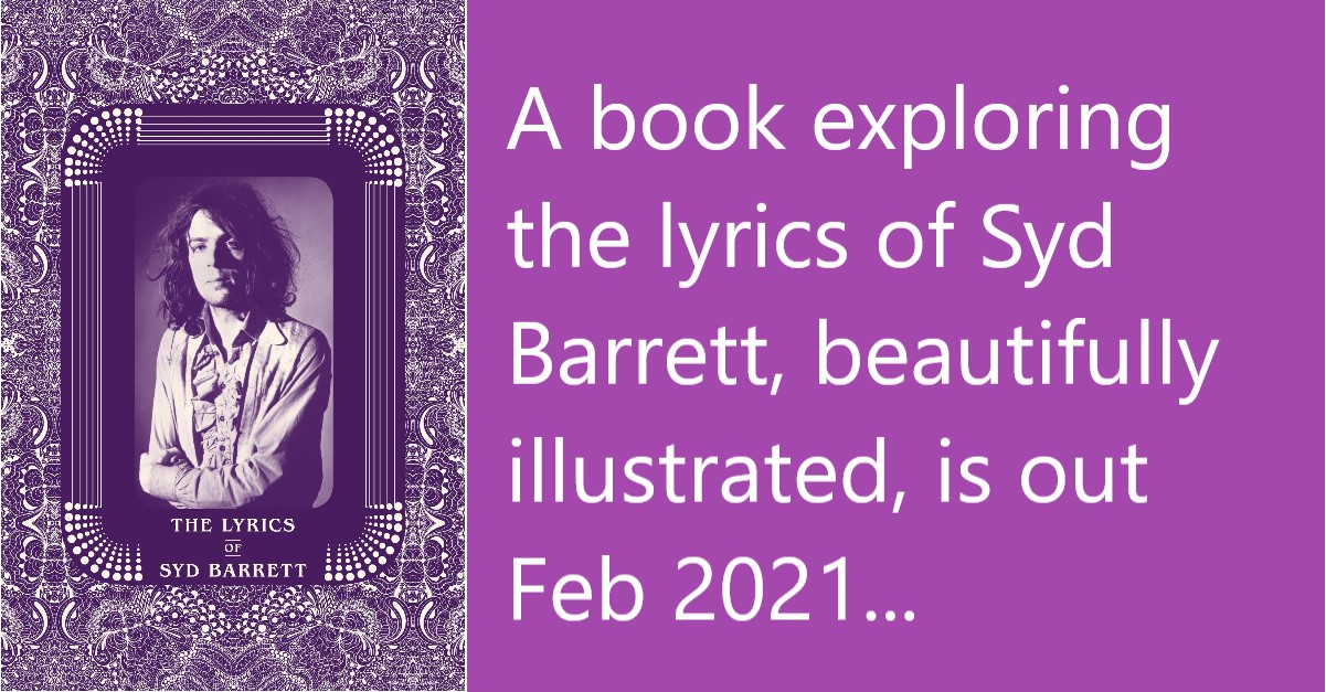 The Lyrics of Syd Barrett Book 2021 Rob Chapman featured