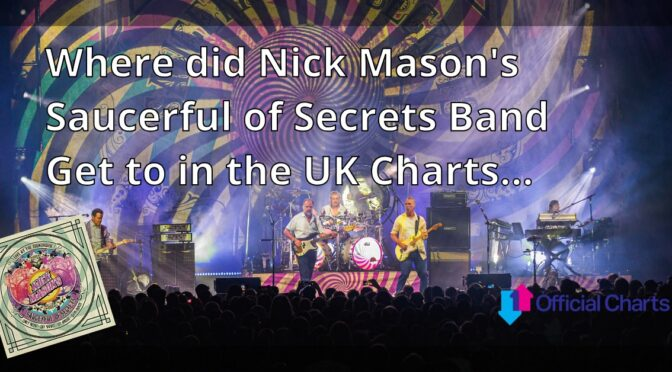 Nick Mason Saucerful UK Charts Position