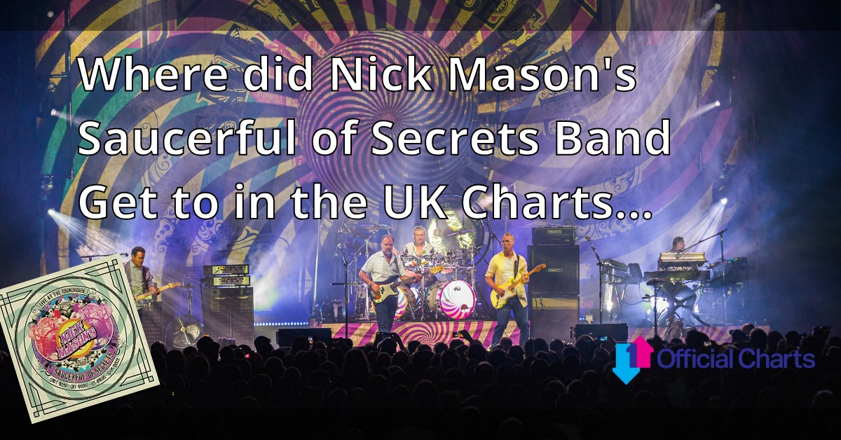 Nick Mason Saucerful UK Charts Position
