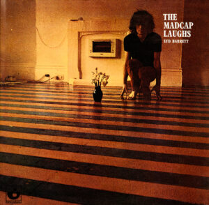 Syd Barrett Madcap Laughs Album