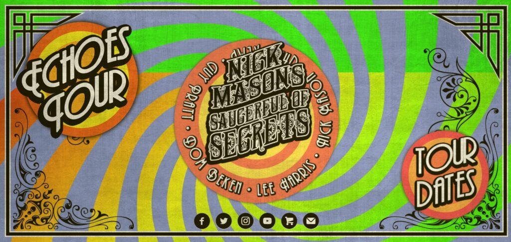 Nick Mason Saucerful Echoes Tour 2022